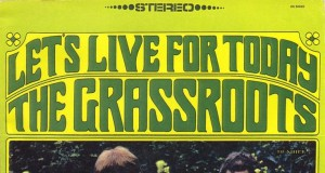 The Grass Roots - Let's Live for Today (KJ Song Rec) | Third Monk