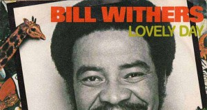Bill Withers - Lovely Day (KJ Song Rec) | Third Monk