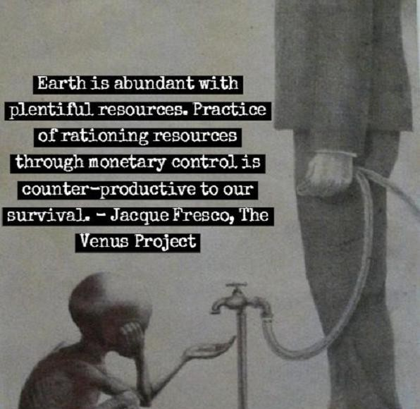 Rationing Earth's Resources Through Monetary Control is Wasteful - Jacque Fresco | Third Monk