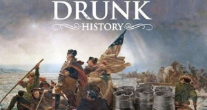 Drunk History - Hilarious Web Series (Video) | Third Monk image 2