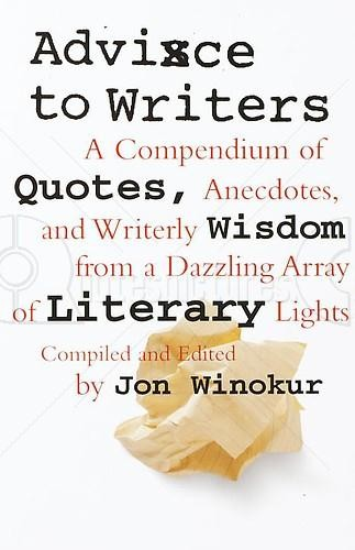 Advice to Writers - Best Books on Reading and Writing