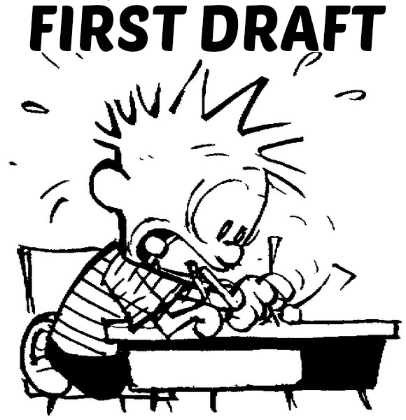 Writing a first Draft?