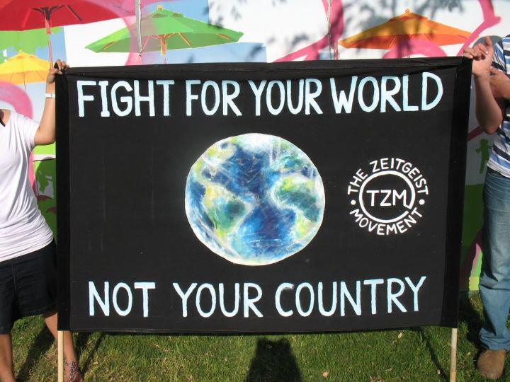fight-for-your-world-not-your-country-the-zeitgeist-movement-tzm
